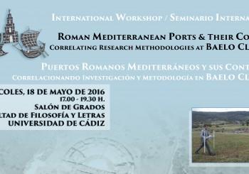 Seminario Internacional: Puertos Romanos Mediterráneos y sus Contextos. Baelo Claudia.