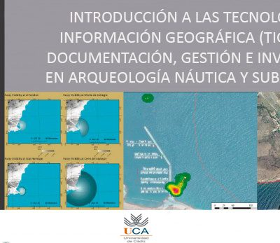 Curso práctico – Introducción a las Tecnologías de Información Geográfica (TIG) en Arqueología náutica y subacuática